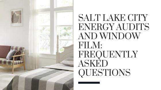 window film salt lake city energy audits