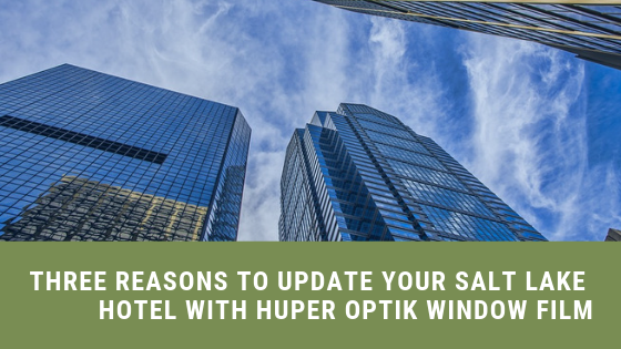 huper optik window film salt lake city hotels