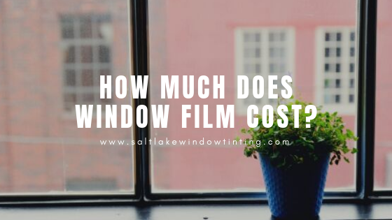 how much does window film cost