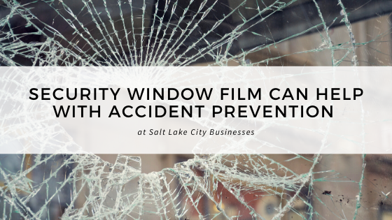 security window film accident prevention